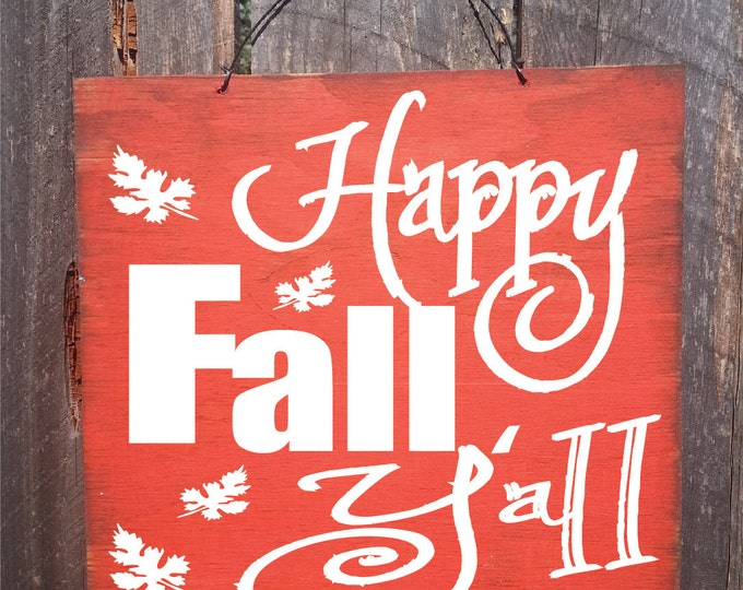 fall decor, fall sign, autumn decor, autumn decoration, happy fall y'all, thanksgiving decoration