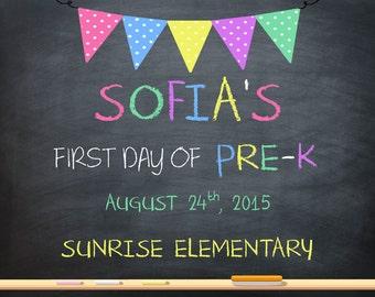 First day of School Sign Sign, Digital file. Pre-k, Kindergarden, First Grade