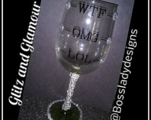 W.T.F Wine glass