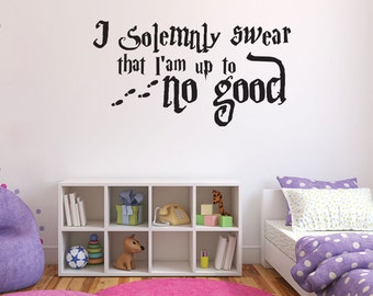 """Harry Potter """"I Solemnly Swear"""" Wall Quote Decal"""