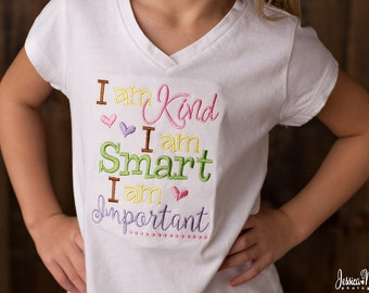 I am Kind, I am Smart, I am Important Appliquéd Top