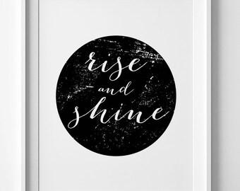 Digital print, Rise and shine, black and white art, wall art printable, Motivational Print, Digital art, Typography print, downloadable art