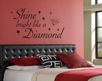 Shine Bright Like a Diamond Wall Art