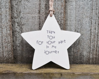 Wooden Hanging Star, Thank You gift, Friendship Gift, Your part in my journey..