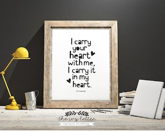 I Carry your Heart, Love Letter Quotes, Printable Art, Inspirational Sayings, Typography Quotes, Modern Black and White Wall Art Prints