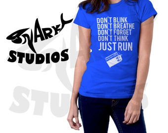 Doctor Who Don't Blink, Don't Breathe, Don't Forget, Don't Think JUST RUN - 100% Cotton Shirt In Blue