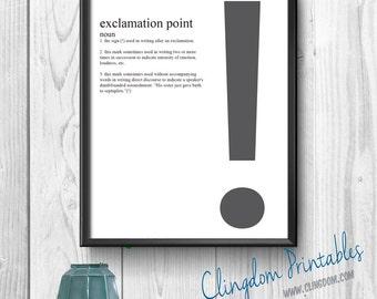 Exclamation Point, Punctuation, Grammar, Teacher, Classroom, Wall Art, Dorm Art, Instant Download