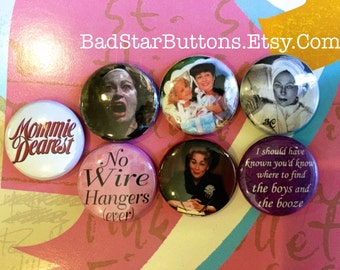 Mommie Dearest Button Set, Joan Crawford, Mommy Dearest, Faye Dunaway, No Wire Hangers, Old Hollywood, Mother's Day,
