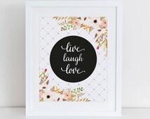 Live Laugh Love Art Print, Instant Download, Printable Home Decor, Digital Art Print, Love Floral Printable, Live Laugh Love Printable