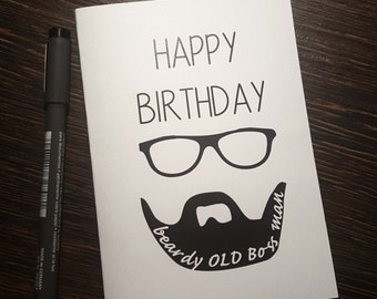 Happy Birthday Beardy Old Boss Man Card
