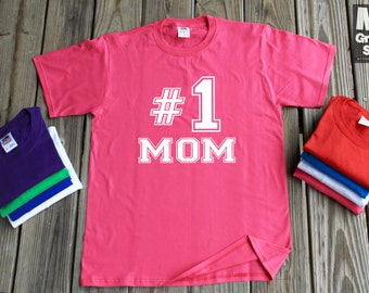 Number 1 Mom T-Shirt Mother's Day Gift To Mom Number #1 Mom Shirt All Colors & Sizes