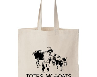 Totes Mcgoats Canvas Tote Bag. Funny Bag. Goats. Reusable Grocery Bag. Shopping Tote. Travel Tote. Beach Bag