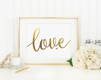 Love Printable - Love Wall Art - Love Print - Gold Nursery Decor - Gold Wall Art - Faux Gold Foil - Instant Download - 8x10