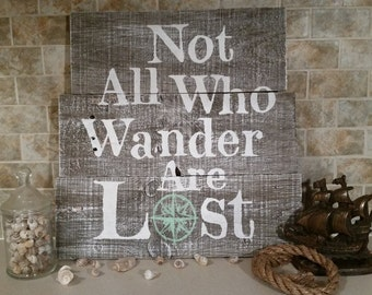 """Hand Painted Barn Wood """"Not All Who Wander"""" Sign"""