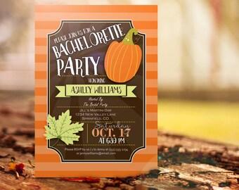 Fall Bachelorette Party Invitation - Personalized Printable DIGITAL FILE - Autumn themed invite