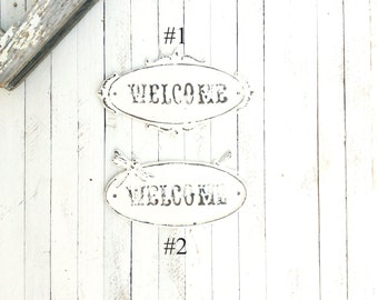"Iron ""Welcome"" Plaque, Home Decor, For the Home, Shabby Chic, Rustic Home, Customize"
