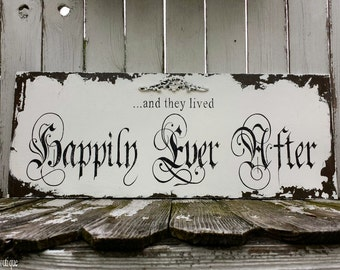and they lived HAPPILY EVER AFTER Sign, Vintage Wedding Sign, Shabby Chic Wedding , Gothic Decor
