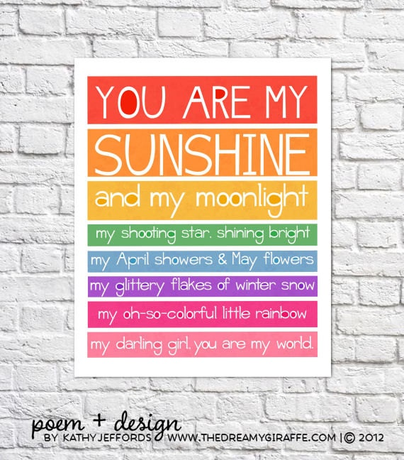You Are My Sunshine Art Rainbow Nursery Decor Bright Wall Art Little Girl Quotes For Kids Room Baby Girl Nursery Idea Colorful Poem Print