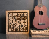 VAN HALEN jump lyrics -  You've Got To Roll With The Punches To Get To What's Real - Cork Lyric Trivet - Kitchen Art Office Decor