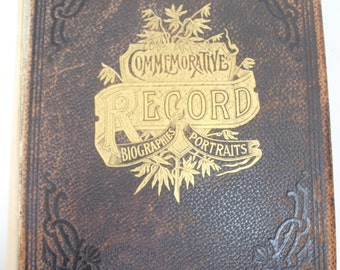 Commemorative Record Biographies Portraits of the Counties of Rock Green Grant Iowa and Lafayette Wisconsin 1901