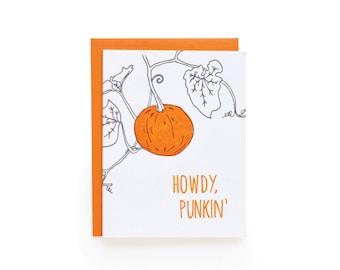 Howdy Punkin' - letterpress card