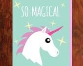 So Magical Unicorn Card - Blank Inside