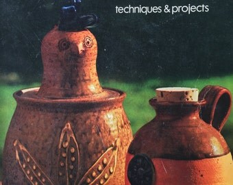 1977 CERAMICS Techniques and Projects SUNSET Book