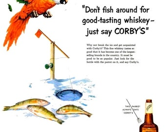 1952 Corby's Liquor & De Beers Diamonds Advertisements Ads Ice Fishing Tropical Watercolor Parrot Bar Bartender Tavern Wall Art Home Decor