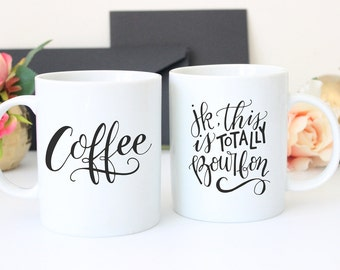 SALE! 50% OFF - Calligraphy Mug - Coffee. jk, this is totally bourbon humorous white coffee mug