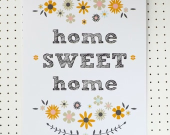 Home Sweet Home Floral Print Poster A3