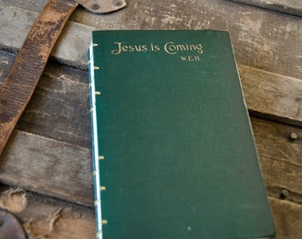 1916 JESUS IS COMING Vintage Lined Notebook