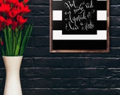 Put on some red lipstick and live a little, Glamor Quote, Art Print, Gift, Inspirational Quote, Black and White Stripes, Dressing Room