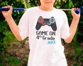 Back to School Shirt - Game On 4th Grade T-Shirt - Choose Your Grade - Personalized Back to School Shirt - Video Games Gamer Shirt