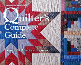 Quilter's  Complete Guide, by Marianne Fons and LIz Porter, Vintage 1993