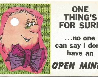 No one can say I don't have an Open Mind! Guy with a hole in his head Funny Vintage Postcard 1960's 1970's