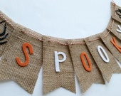 SALE Halloween SPOOKY Burlap Bunting with Felt Letters and Spiders