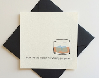 Whiskey on the Rocks card / Anniversary, Thinking of you, BFF, I love you, Valentines day