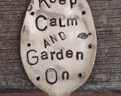 Keep Calm and Garden On hand stamped GARDEN ART Vintage Spoon silver plate Iced Tea Spoon