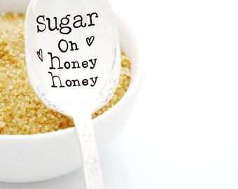 Sugar, Oh Honey Honey. Vintage Sugar Spoon. Hand stamped silverware by  Milk and Honey ®