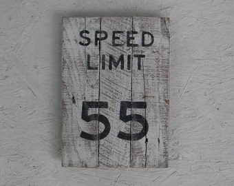 White Speed Limit Road Sign Rustic Decor Primitive Folk Art 55 mph Reclaimed Wood Customize Heavily Distressed