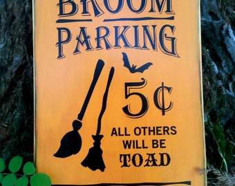 WOODEN HALLOWEEN SIGN, Broom Parking, Trick or Treat, Oct 31, Autumn, Fall, Holidays, Hand Painted Sign