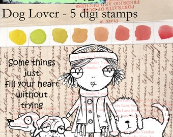 Dog Lover - Whimsical girl with three dogs and a sentiment digi stamp set available for instant download