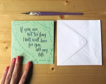 """Oscar Wilde calligraphy card, """"If you are not too long..."""" quotation (4.7 x 4.7)"""