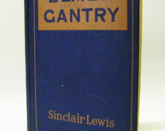 """Rare 1927 First Printing First Edition """"Elmer Gantry"""" By Sinclair Lewis Hardcover Book"""