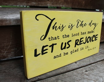"""Subway Wall Art - Psalm 118:24 - """"This is the day that the Lord has made; Let us REJOICE and be glad in it."""""""