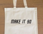 Star Trek TNG Tote Bag - Make it So - Jean Luc Picard