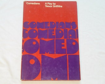 "Vintage Hardcover Play, ""Comedians"" by Trevor Griffiths. Grove Press Book Club Edition, 1976."