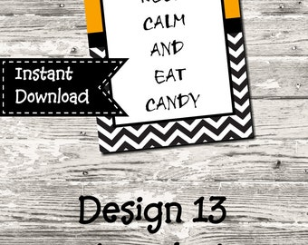 """Instant Download Halloween """"Keep Calm And Eat Candy"""" Sign Printable Digital"""