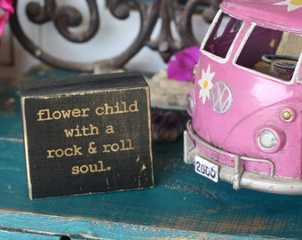 hippie decor, flower child, rock and roll, boho decor, bohemian, wooden decor Block, rustic, distressed, customize, black decor