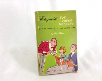 "Vintage Paperback ""Etiquette For Young Moderns"" by Gay Head"